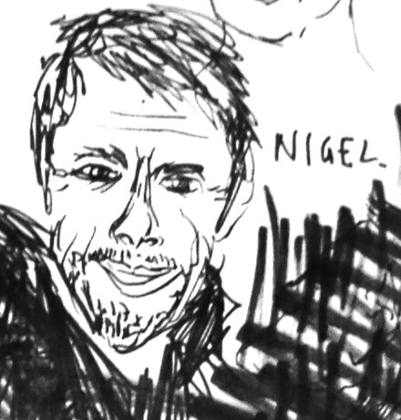 Drawing of Nigel By Zoe Bolt (uncanny!)